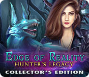 Edge of Reality: Hunter's Legacy Collector's Edition