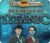 Hidden Mysteries: Regreso al Titanic